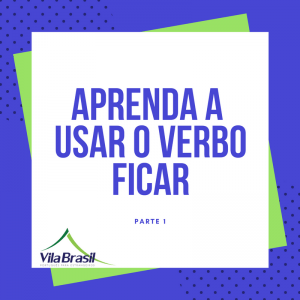 verbo ficar | português para estrangeiros