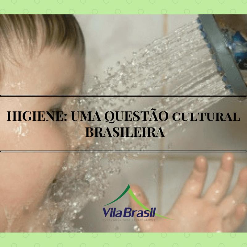 Higiente | Português para estrangeiros