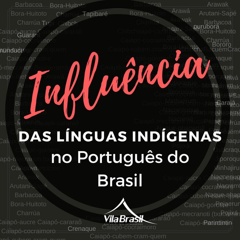 Influência das línguas indígenas no português brasileiro